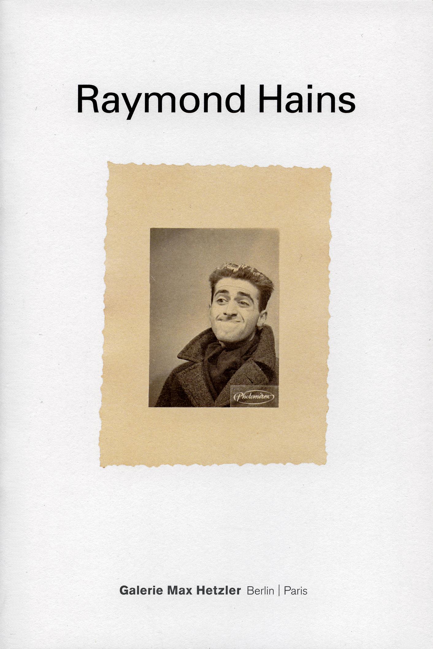 Raymond Hains - Galerie Max Hetzler