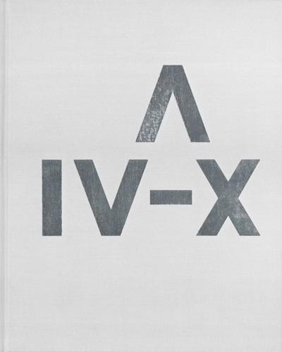 A IV–X - Galerie Max Hetzler