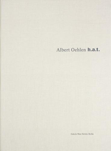 Albert Oehlen: h.a.t. - Galerie Max Hetzler