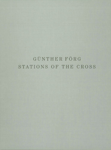 Stations of the Cross - Galerie Max Hetzler