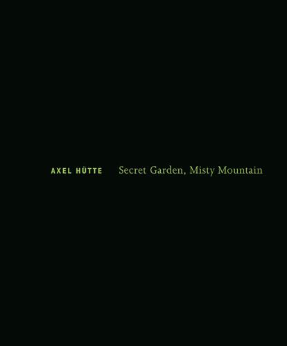 Secret Garden, Misty Mountain - Galerie Max Hetzler